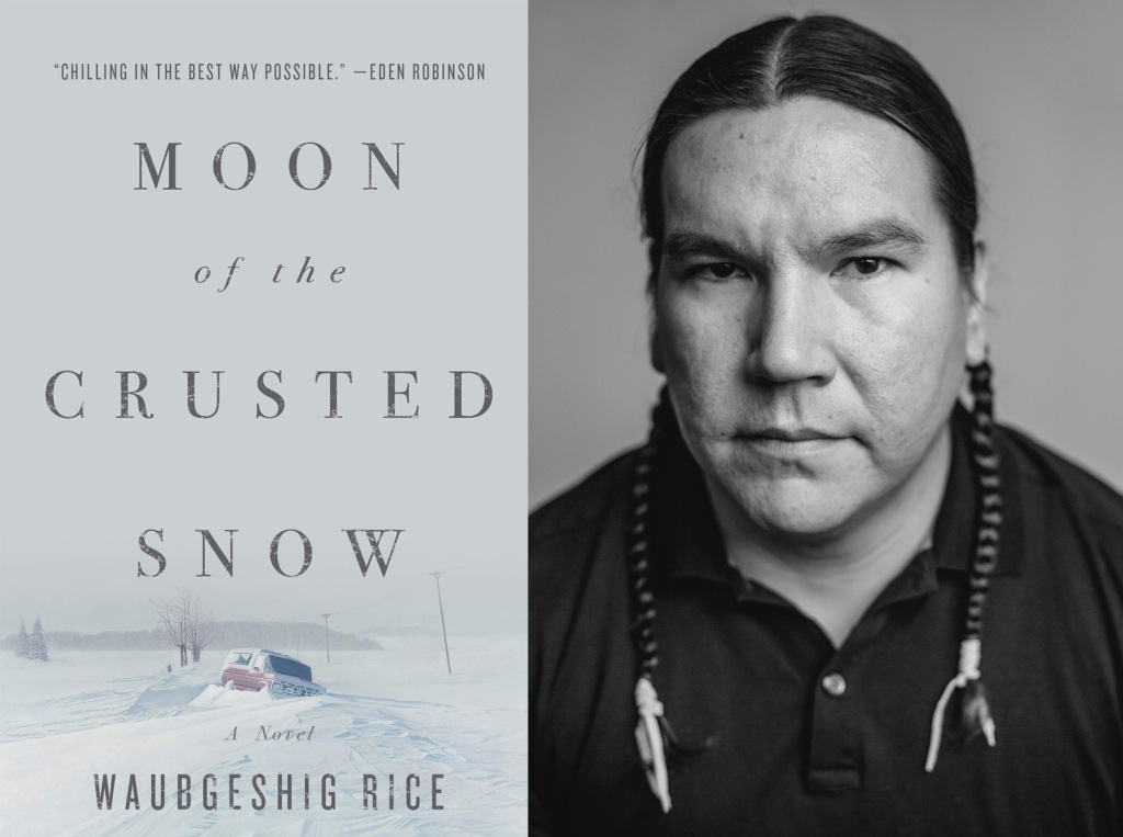 "Cover of ""Moon of the Crusted Snow"" and author Waubgeshig Rice."